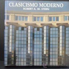 Libros de segunda mano: CLASICISMO MODERNO. ROBERT A. M. STERN. NEREA 1988. TAPA DURA CON SOBRECUBIERTA. 296 PAGINAS. FOTOGR. Lote 38990831