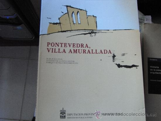 Pontevedra villa amurallada comprar libros de - Segunda mano casas pontevedra ...