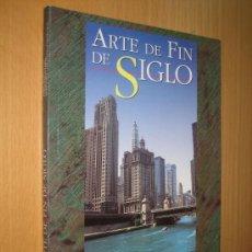 Libros de segunda mano: ARTE DE FIN DE SIGLO. (ESCUELA DE CHICAGO. ARQUITECTURA. PINTURA. GALICIA). Lote 39216320