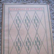 Libros de segunda mano: GALERIAS DE EUROPA - MUSEOS DE LOS PAISES BAJOS - EDI LABOR APROX 1927- PLENO LÁMINAS. VER INDICE. Lote 39388685