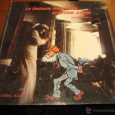 Libros de segunda mano: LA FANTASIA INACABABLE DE ANTONI GAUDI. Lote 39578394