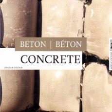 Libros de segunda mano: CONCRETE - EJEMPLOS INTERNACIONALES DE CONSTRUCCION REALIZADOS EN HORMIGON.. Lote 39657177