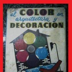 Libros de segunda mano: ARQUITECTURA COLOR DECORACIÓN. Lote 39686781