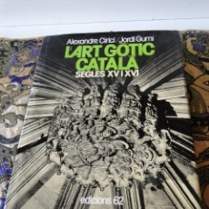 Libros de segunda mano: L'ART GOTIC CATALA.-CIRICI, ALEXANDRE / GUMÍ, JORDI. Lote 39762903