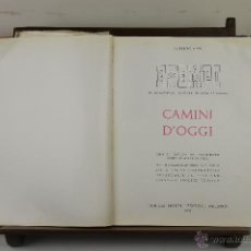 Libros de segunda mano: 4014- CAMINI D'OGGI. ROBERTO ALOI. EDIT. ULRICO HOEPLI. 1957. . Lote 39853298