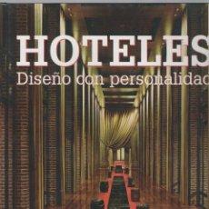 Libros de segunda mano: HOTELES DISEÑO CON PERSONALIDAD - ÀGATA LOSANTOS - LOFT PUBLICATIONS - 335 PP. Lote 39897153