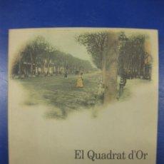 Libros de segunda mano: EL QUADRAT D´OR. CENTRO DE LA BARCELONA MODERNISTA.ALBERT GARCIA ESPUCHE. 1990.. Lote 40034729