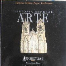 Libros de segunda mano: HISTORIA GENERAL DEL ARTE: ARQUITECTURA (II). EDICIONES DEL PRADO 1994. Lote 40066463
