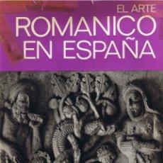 Libros de segunda mano: EL ROMÁNICO EN ESPAÑA - MARCEL DURLIAT - DIEUZAIDE - 1972 - EDITORIAL JUVENTUD. Lote 40669817