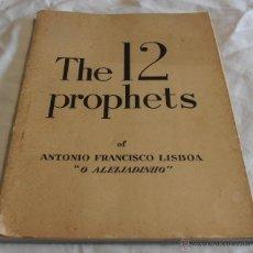 Libros de segunda mano: THE 12 PROPHETS, OF ANTONIO FRANCISCO LISBOA, O ALEIJADINHO. Lote 40890164
