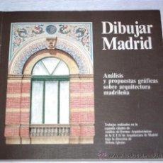 Libros de segunda mano: DIBUJAR MADRID :ANÁLISIS Y PROPUESTAS GRÁFICAS SOBRE ARQUITECTURA MADRILEÑA (CATEDRA HELENA IGLESIAS. Lote 41019432