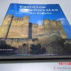 Libros de segunda mano: CASTILLOS MEDIEVALES EN ESPAÑA.LUIS MONREAL TEJADA. Lote 41080264