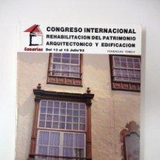 Libros de segunda mano: CONGRESO INTERNACIONAL. REHABILITACIÓN DEL PATRIMONIO ARQUITECTÓNICO Y EDIFICACIÓN. TOMO II. 1992. Lote 289422308