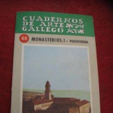 Libros de segunda mano: CUADERNOS DE ARTE GALLEGO. MONASTERIOS. PONTEVEDRA. Lote 41355206