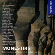 Libros de segunda mano: MONASTERIOS. INTERVENCIÓN EN EL PATRIMONIO ARQUITECTÓNICO.. Lote 173512462