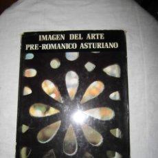 Libros de segunda mano: IMAGEN DEL ARTE PRE-ROMÁNICO ASTURIANO ANTONIO BONET CORREA EDICIONES POLIGRAFIA 1980. Lote 41506734