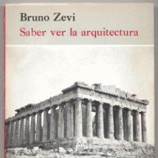 Libros de segunda mano: SABER VER LA ARQUITECTURA. Lote 41577437