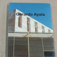 Libros de segunda mano - GERARDO AYALA - ARQUITECTURA - ED. MUNILLALERIA 1994 - OBRA VARIA - 41729272