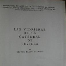 Libros de segunda mano: LAS VIDRIERAS DE LA CATEDRAL DE SEVILLA.VICTOR NIETO ALCAIDE,1969.414 PG CXXI LAMINAS.FOLIO. Lote 42050370
