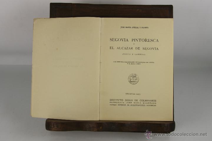 D-224. SEGOVIA PINTORESCA. JOSE MARIA AVRIAL. IMP. EL ADELANTO. 1953. (Libros de Segunda Mano - Bellas artes, ocio y coleccionismo - Arquitectura)