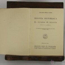 Libros de segunda mano: D-224. SEGOVIA PINTORESCA. JOSE MARIA AVRIAL. IMP. EL ADELANTO. 1953.. Lote 42219261