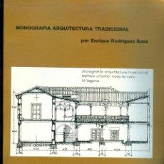 Libros de segunda mano: 1239 MONOGRAFÍA ARQUITECTURA TRADICIONAL HISTORICA TENERIFE ENRIQUE RODRÍGUEZ SANZ LAGUNA. Lote 42384985