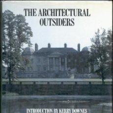 Libros de segunda mano: THE ARCHITECTURAL OUTSIDERS. Lote 42688350