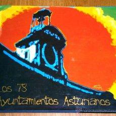 Libros de segunda mano: LOS 78 AYUNTAMIENTOS ASTURIANOS POR LUIS JOSÉ AVILA DE GRÁFICAS RIGEL EN AVILÉS 2000 PRIMERA EDICIÓN. Lote 42705316