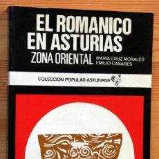 Libros de segunda mano: EL ROMANICO EN ASTURIAS. ZONA ORIENTAL - MORALES /CASARES - ILUSTRADO. Lote 42729247