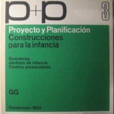 Libros de segunda mano: CONSTRUCCIONES PARA LA INFANCIA. Lote 42807213