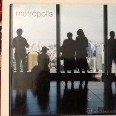 Libros de segunda mano: METRÓPOLIS. EDICIONS 62. 2007. Lote 43186020