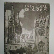 Libros de segunda mano: HUIDOBRO,L.: LA CATEDRAL DE BURGOS.. Lote 43203161