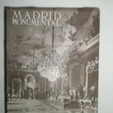 Libros de segunda mano: GAYA NUÑO, J.A,: MADRID MONUMENTAL. Lote 43204714
