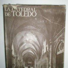 Libros de segunda mano: GUDIOL RICART, J.: LA CATEDRAL DE TOLEDO. Lote 43205431