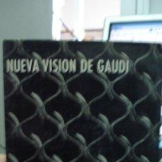 Libros de segunda mano: NUEVA VISION DE GAUDI, E. CASANELLES. Lote 43287365