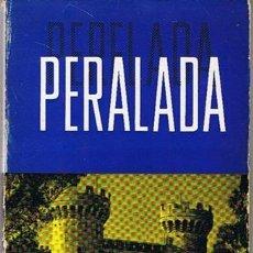 Libros de segunda mano: PERALADA MIGUEL GOLOBARDES VILA . Lote 43421794