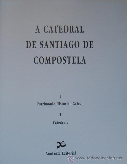 Libros de segunda mano: VV.AA. La Catedral de Santiago de Compostela. I. RM65584. - Foto 2 - 43475395