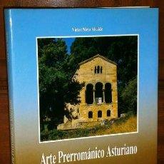 Libros de segunda mano: ARTE PRERROMÁNICO ASTURIANO POR VÍCTOR NIETO ALCALDE DE ED. AYALGA EN OVIEDO 1989. Lote 130085582