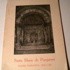 Libros de segunda mano: SANTA MARIA DE PORQUERES - IGLESIA ROMÁNICA SIGLO XII. Lote 44067902