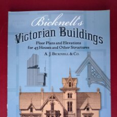 Libros de segunda mano: ARQUITECTURA VICTORIANA AMERICANA. BICKNELL'S VICTORIAN BUILDINGS.. Lote 44086717