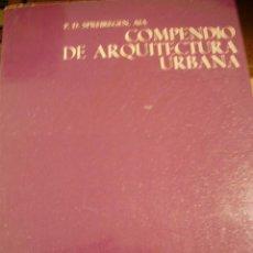 Libros de segunda mano: COMPENDIO DE ARQUITECTURA URBANA (BARCELONA, 1971). Lote 44259155