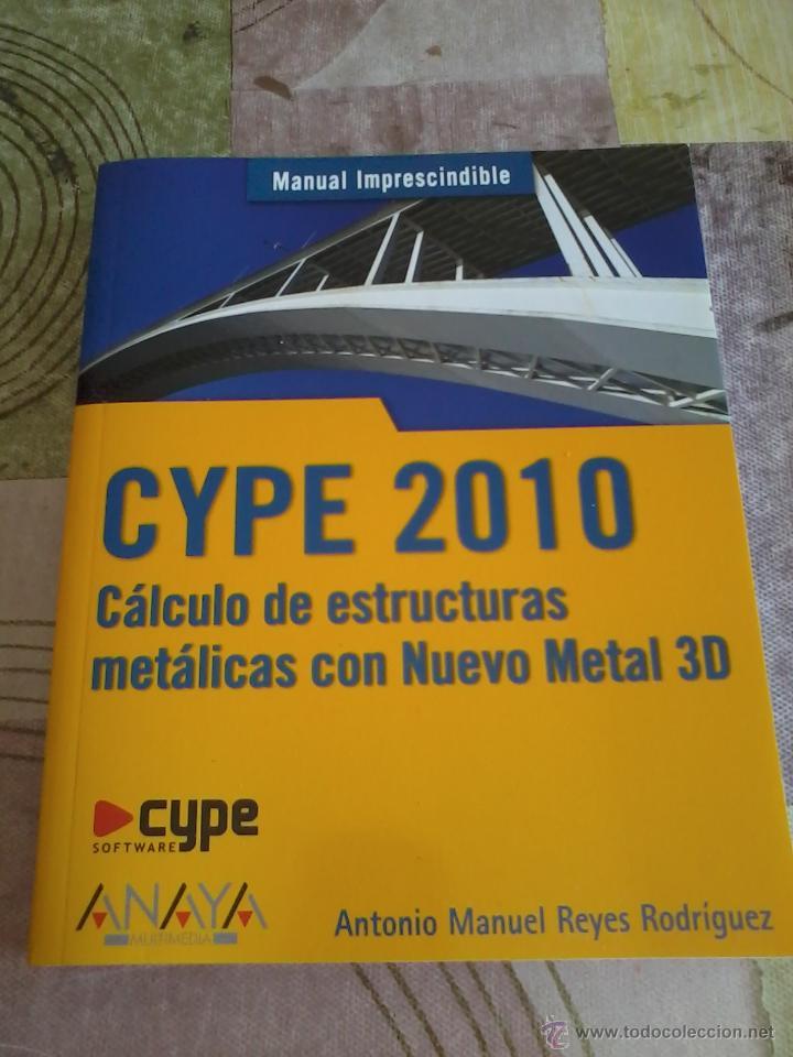 Cype 2010 c lculo de estructuras met licas con vendido - Estructuras invernaderos segunda mano ...