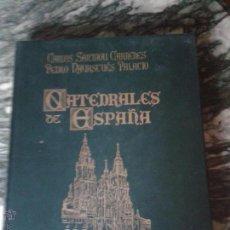 Libros de segunda mano: CATEDRALES DE ESPAÑA ESPASA CALPE. Lote 44825918