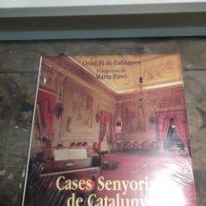 Libros de segunda mano: CASES SENYORIALS DE CATALUNYA. PI DE CABANYES, ORIOL. POVO, MARTA. NUEVO. Lote 44992918