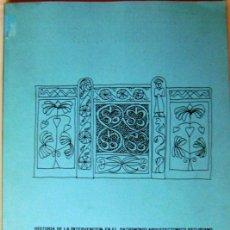 Libros de segunda mano: HISTORIA DE LA INTERVENCION EN EL PATRIMONIO ARQUITECTONICO ASTURIANO. JORGE HEVIA. 1993. Lote 45672021