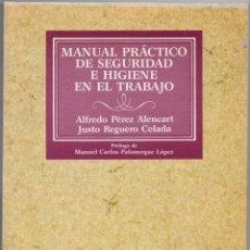 Libros de segunda mano: MANUAL PRÁCTICO DE SEGURIDAD E HIGIENE EN EL TRABAJO. Lote 45804115