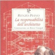 Libros de segunda mano: LA RESPONSABILITÀ DELL'ARCHITETTO. CONVERSAZIONE CON RENZO CASSIGOLI.. Lote 45932958