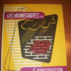 Libros de segunda mano: LAS HUMEDADES EN LA CONSTRUCCIÓN. FEDERICO ULSAMER PUIGGARÍ, APAREJADOR DE OBRAS. Lote 45940302