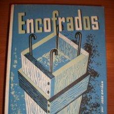 Libros de segunda mano: ENCOFRADOS. JOSÉ GRIÑÁN . Lote 45940410