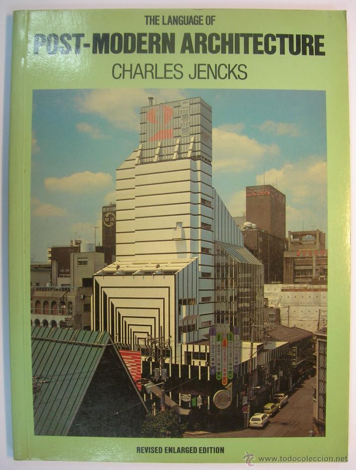 CHARLES JENKS: THE LANGUAGE OF POST-MODERN ARCHITECTURE. ACADEMY EDITIONS LONDON 1978 (EN INGLES) (Libros de Segunda Mano - Bellas artes, ocio y coleccionismo - Arquitectura)